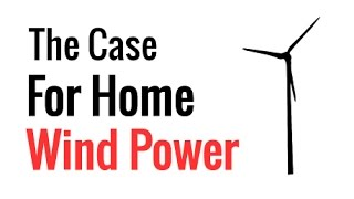 Video The Case For Home Wind Power download MP3, 3GP, MP4, WEBM, AVI, FLV Desember 2018