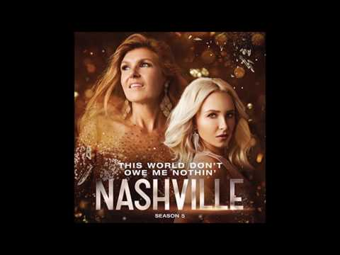 This World Don't Owe Me Nothin' (feat. Joseph David-Jones) by Nashville Cast
