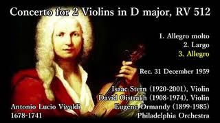 Vivaldi: Concerto for 2 Violins (RV512), Stern & Oistrakh (1959) ヴィヴァルディ 2つのヴァイオリンのための協奏曲