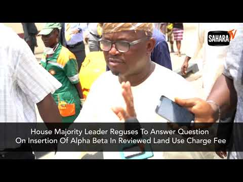 Lagos Lawmaker Runs Away From Question About Insertion Of Alpha Beta In Land Charge Law
