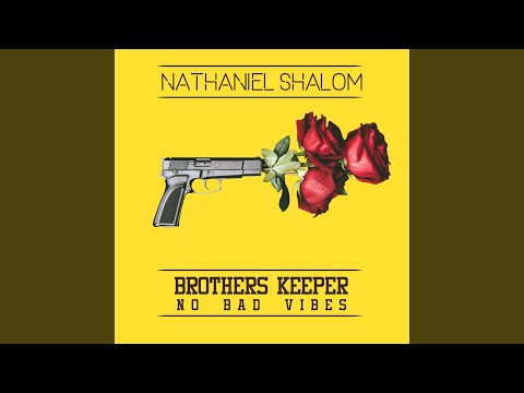 Brothers Keeper / No Bad Vibes