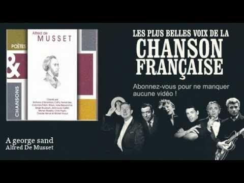 Alfred De Musset - A george sand - Chanson française mp3