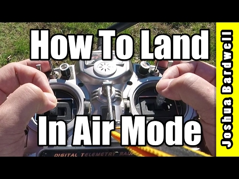 How To Land In Air Mode | BETAFLIGHT CLEANFLIGHT
