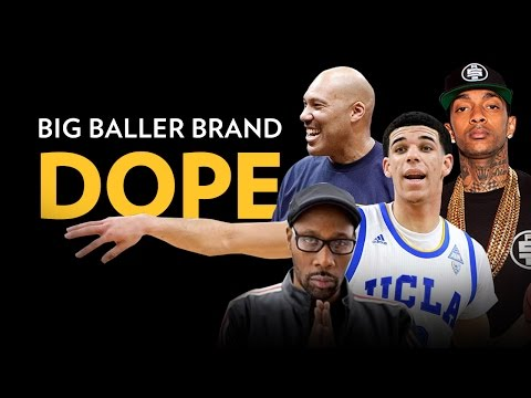 Lavar Ball & The Ball Brothers: Big Baller Brand Dope
