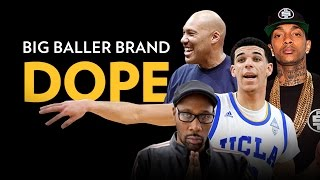 Lavar Ball & The Ball Brothers: Big Baller Brand Dope