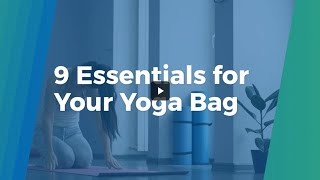 9 Essentials for Your Yoga Bag | Real Well
