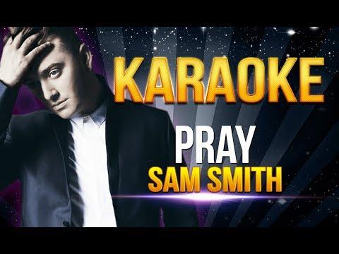 Sam Smith - Pray KARAOKE