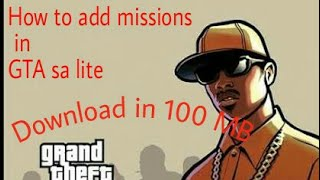 How to Download and add missions in GTA sa lite