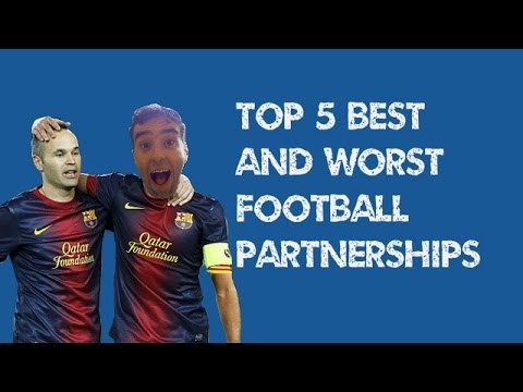 BEST AND WORST FOOTBALL PARTNERSHIPS