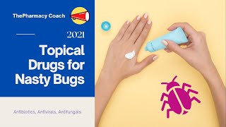 Topical Antimicrobials To Treat Skin Infections