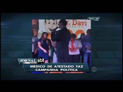 Médico de atestado faz campanha política