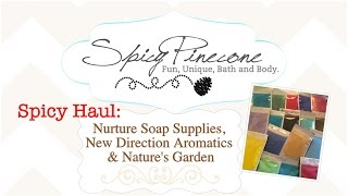 Spicy Haul- Nurture Soap Supplies, New Directions Aromatics, Nature