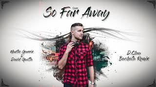 Martin Garrix & David Guetta - So Far Away (Cover) (D.Clau Bachata Remix)