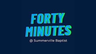 Forty Minutes w/Pastor James Lawson, Student Pastor