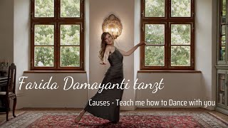 """Causes """"Teach me how to Dance with you"""" - Bellydance Style by Farida Damayanti"""