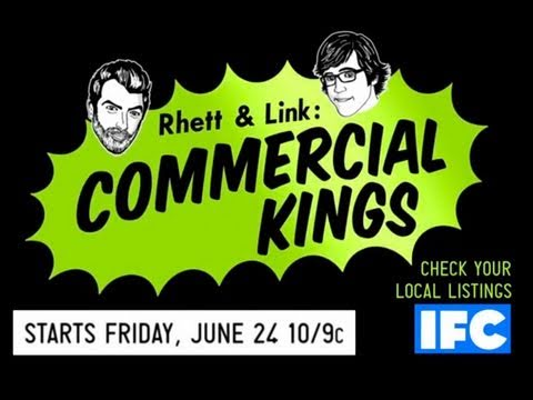 Our TV Show- Rhett & Link: Commercial Kings - We have our own TV show on IFC, beginning this June!