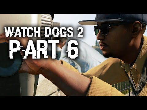 Watch Dogs 2 Gameplay Walkthrough Part 6 - TEMPLE OF THE NEW DAWN (Full Game) #WatchDogs2