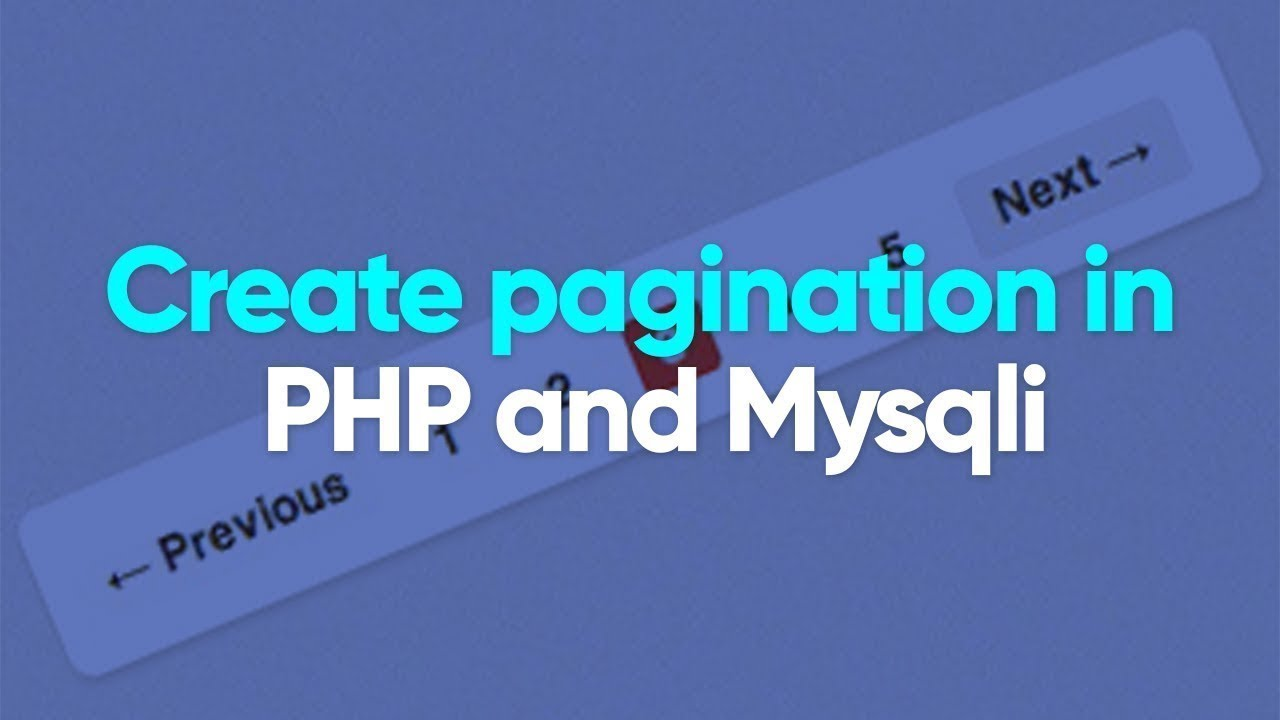 How to create pagination in PHP and Mysqli | PHP Tutorial
