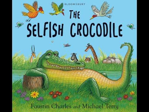 The Selfish Crocodile [Children's story   Read Aloud]