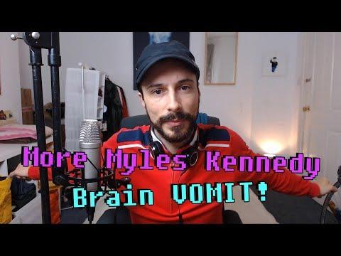 More Myles Kennedy Brain VOMIT! - Singing