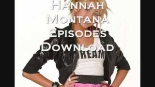 Hannah Montana All Episodes DOWNLOAD
