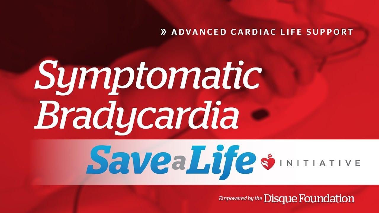 ACLS Symptomatic Bradycardia