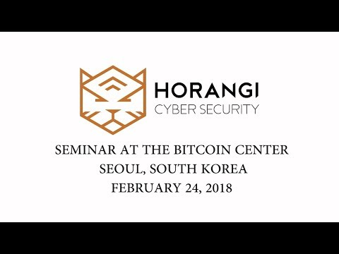 Horangi seminar at the Bitcoin Center in Seoul, South Korea [Feb 24, 2018]