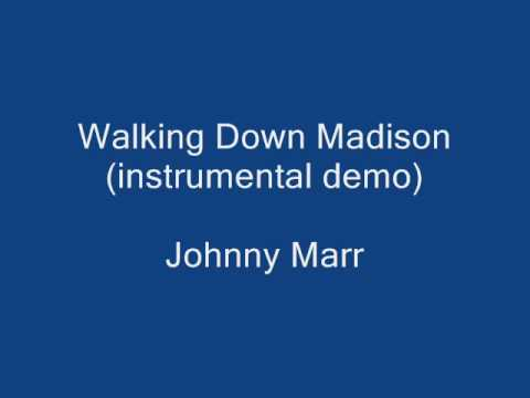 Walking Down Madison (instrumental demo) by Johnny Marr