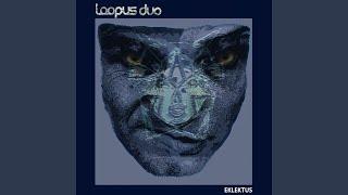 Provided to YouTube by Independent Digital Neurotyk · Loopus Duo Ek...