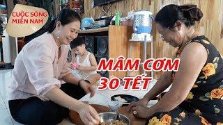 Làm Mâm Cơm Chay RƯỚC ÔNG BÀ ngày 30 TẾT cổ truyền | Nam Việt Cảm ơ...