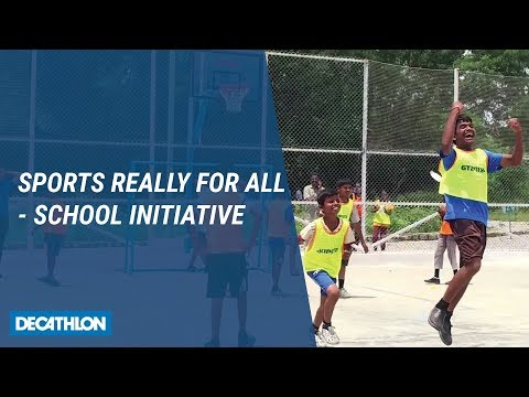 Sports Really For All - Decathlon India, School Initiative