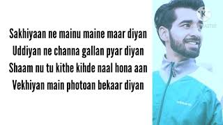 SAKHIYAAN (LYRICS) - MANINDER BUTTAR | GANA LYRICS OFFICIAL