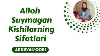 09 Alloh Suymagan Kishilarning Sifatlari Abduvali Qori