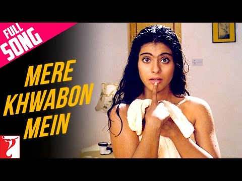 Mere Khwabon Mein - Full Song | Dilwale...