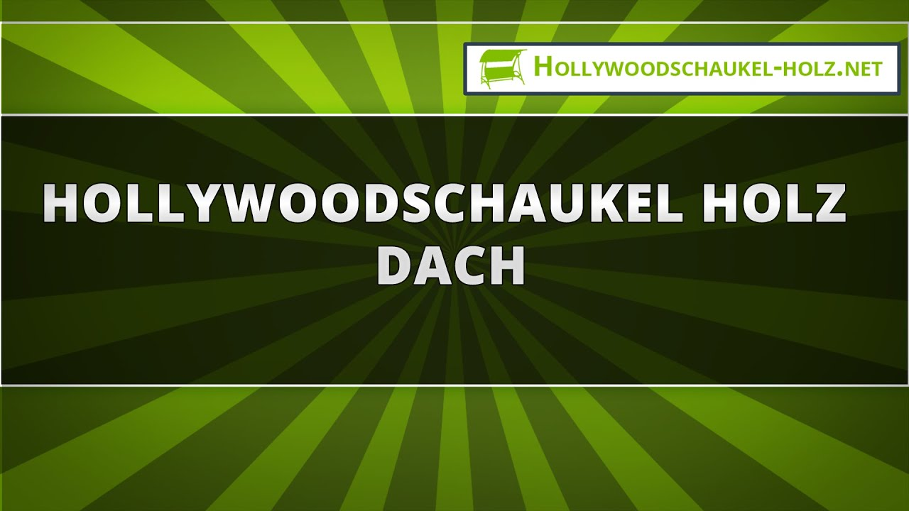 hollywoodschaukel holz dach youtube. Black Bedroom Furniture Sets. Home Design Ideas