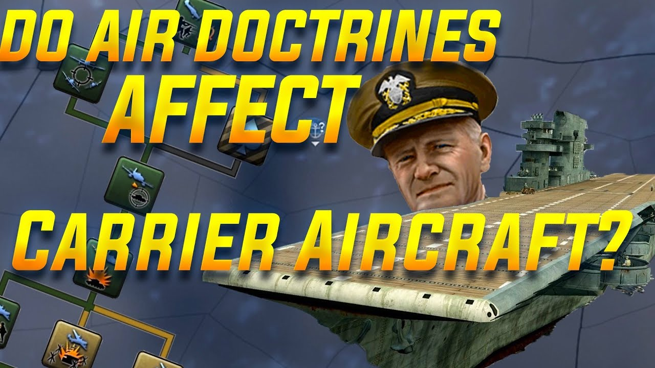Do Air Doctrines Work with Aircraft Carriers in HOI4? (Hearts of Iron 4  Tips Guide)