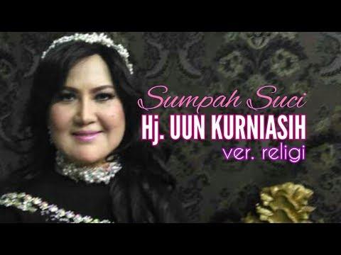 Uun Kurniasih - Sumpah Suci ( Versi Religi ) Kurnia Nada tarling Cirebonan