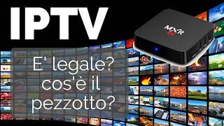 Cos'è l'IPTV? E' legale? Cos'è il pezzotto? Sky Dazn Mediaset Premium gratis?