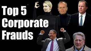 Top Five Corporate Frauds of The Century