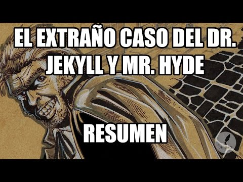 EL EXTRAÑO CASO DEL DR JEKYLL Y MR HYDE - RESUMEN
