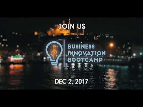 Business Innovation Bootcamp Istanbul - Dec 2, 2017