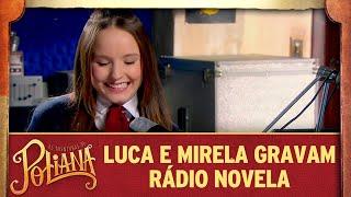 Luca e Mirela gravam Rádio Novela   As Aventuras de Poliana thumbnail