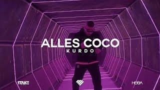 KURDO - ALLES COCO (prod. by Zinobeatz, Jermaine P. & Shokii)