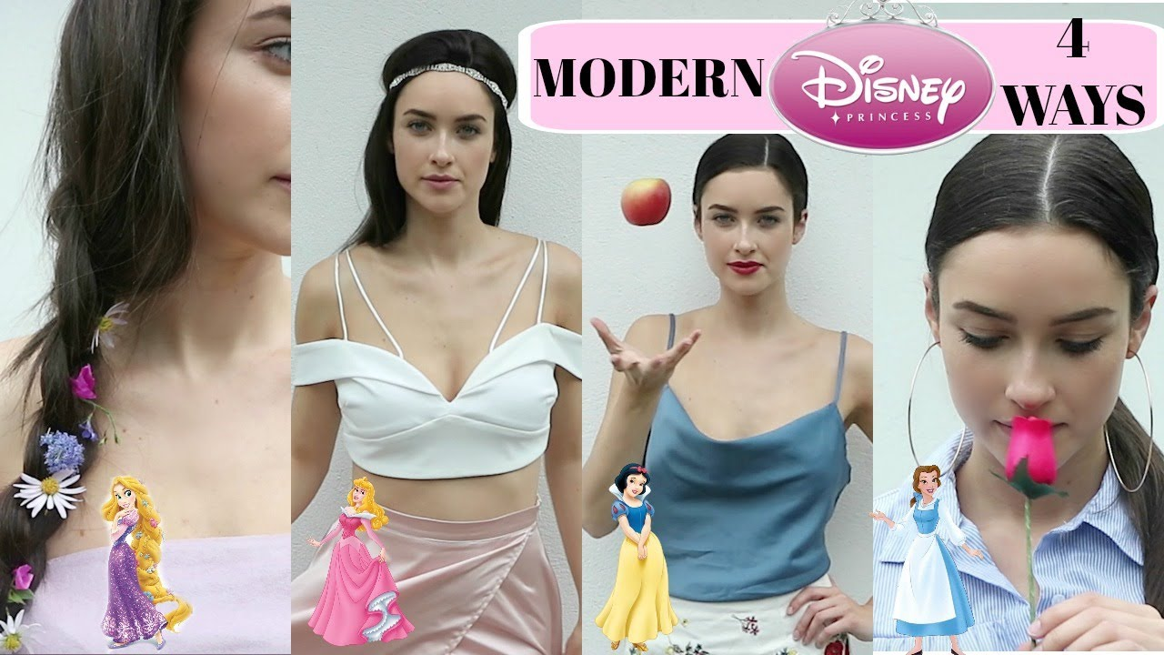 Modern Day DISNEY PRINCESS | 4 Stylish Looks | 21ST ...