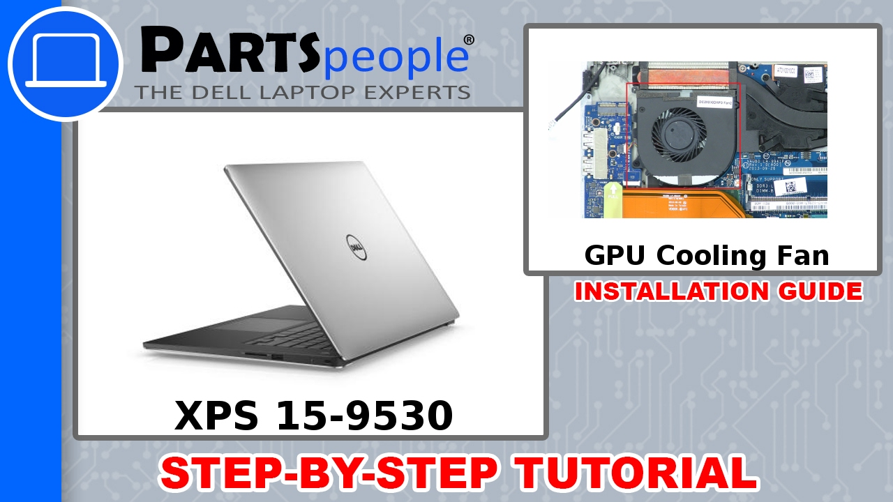 Dell XPS 15-9530 (P31F001) GPU Fan How-To Video Tutorial