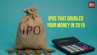 IPOs that doubled your money in 2019