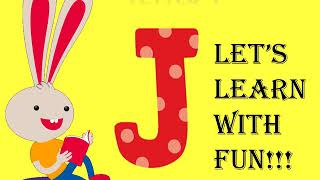 LETTER J LEARN WITH FUN