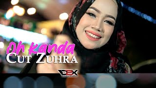 CUT ZUHRA - OH KANDA [Official Lyric Video]