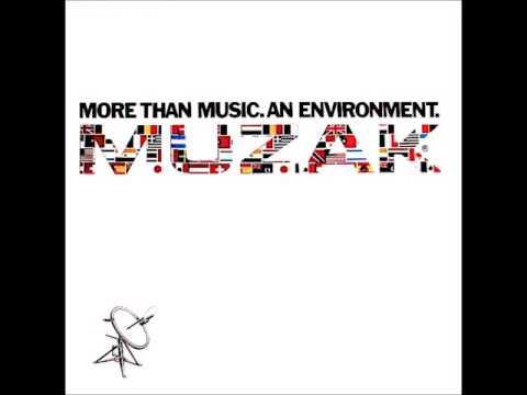 Muzak More Than Music. An Environment Full Album