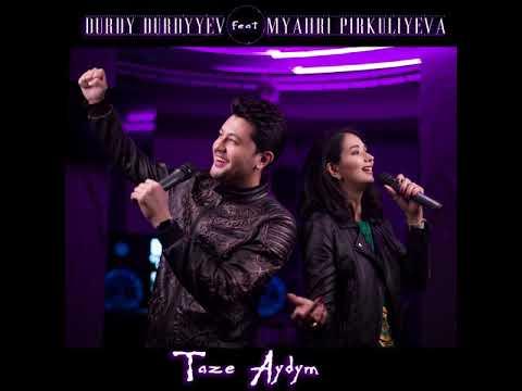 DURDY DURDYYEV feat Myahri Pirkuliyeva - Taze Aydym (Lyrics Video)